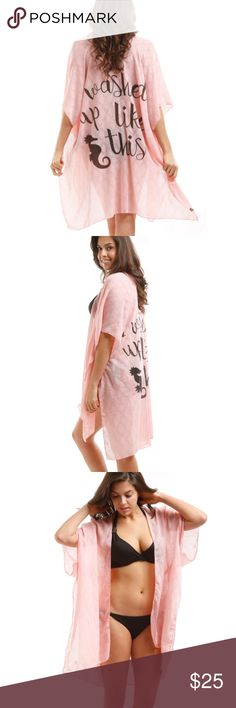 """Pink 'I Washed Up Like This' Swim Cover Up Coverup with text that reads """"I Washed Up Like This"""". 100% Viscose. Model is approx 6 feet tall. Approx 33.5"""" x 70.75""""  Tags: Beach, Ocean, Nautical, Swim, Seahorse #7 Swim Coverups"""