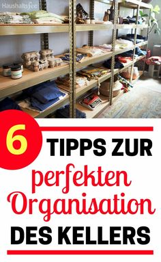 6 Tipps zur perfekten Organisation des Kellers 6 tips for perfect organization of the cellar. Organize the basement with shelves or heavy duty shelves. Speed Cleaning, Cleaning Day, House Cleaning Tips, Cleaning Hacks, Cave, Household Expenses, Household Tips, Cleaning Companies, Household Organization