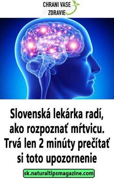 Slovenská lekárka radí, ako rozpoznať mŕtvicu. Trvá len 2 minúty prečítať si toto upozornenie Weight Loss, Health, Movie Posters, Movies, Women's Fashion, Fashion Women, Health Care, Films, Film