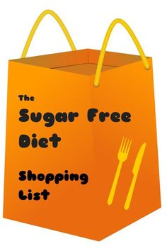 The Sugar Free Diet Shopping List - thekitchensnob.com #sugarfree #fedupchallenge