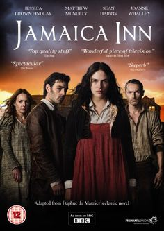 Jamaica Inn [DVD]: Amazon.co.uk: Jessica Brown Findlay, Matthew McNulty, Sean Harris, Joanne Whalley, Ben Daniels, Shirley Henderson, Philip...