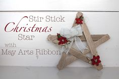 Christmas Star Using Paint Stir Sticks - Ribbon Resource Online Christmas Star, Christmas Crafts, Christmas Ornaments, Paint Stir Sticks, Craft Projects, Projects To Try, May Arts, Ribbon Crafts, Yule