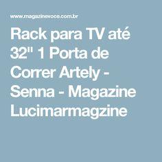 """Rack para TV até 32"""" 1 Porta de Correr Artely - Senna - Magazine Lucimarmagzine"""