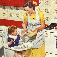 The vintage housewife and Mom.... Keeping house and caring gir the little ones.