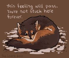 Thera-Pets x Kate Allan - Trend Resiliance Quotes 2020 Inspirational Animal Quotes, Cute Animal Quotes, Cute Quotes, Motivational Quotes, Sad Quotes, Happy Quotes, My Demons, Beautiful Words, Positive Quotes