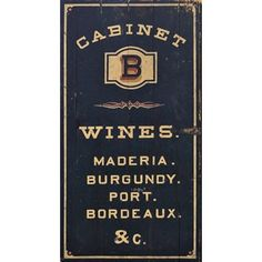 Check out this item at One Kings Lane! Wine Cabinet Sign