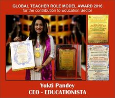 Congrats to the CEO of Educationista Ms. Yukti Shankar on receiving the Global Teacher Role Model Award 2016 by Global Teachers Conference 2016 which was held at Ravindra Natya Mandir, Mumbai. #bestwishes #momenttoshare #proudmoment #awards #contributiontoeducation #educationisimportant #education #educationista #educationist #rolemodel #applauses