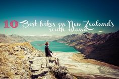 10 BEST DAY HIKES ON NEW ZEALAND'S SOUTH ISLAND