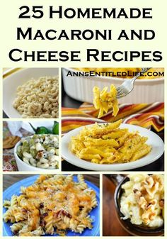 25 Homemade Macaroni and Cheese Recipes; Whether baked, breaded, slow cooker or stove top, these creamy and delicious 25 Homemade Macaroni and Cheese recipes will have your kids asking for more. http://www.annsentitledlife.com/recipes/25-homemade-macaroni-and-cheese-recipes/