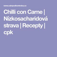 Chilli con Carne | Nízkosacharidová strava | Recepty | cpk