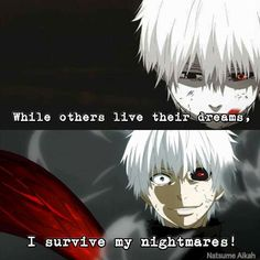 This is deep. Sad Anime Quotes, Manga Quotes, Tokyo Ghoul Quotes, Otaku, Rasengan Vs Chidori, Tokyo Ghoul Wallpapers, Savage Quotes, Dark Quotes, Anime Life