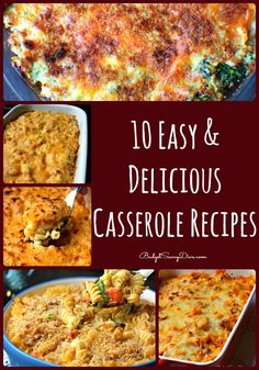 Looking for a casserole recipe ? Here are 10 tried and true recipes you and your family will love - all simple and frugal -10 Easy and Delicious Casserole Recipes
