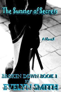 The Summer of Secrets (Broken Down Book 1), http://www.amazon.com/dp/B014XJKFLW/ref=cm_sw_r_pi_awdm_x_bvegybF69XYVQ