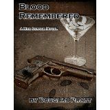 Blood Remembered (Max Sawyer) (Kindle Edition)By Douglas Pratt