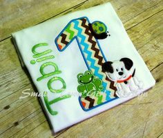 Snails, Frogs and Puppy Dog Tails- It is what little boys are made of. Adorable 1st birthday Applique Custom Shirt by Just a Small Town Girl's Design Http://www.facebook.com/smalltownapplique