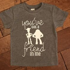 "Toy Story ""You've Got a Friend in Me"" Childrens Shirt, Disney Shirt, Disneyland and Disneyworld shirt, Toy Story Birthday Shirt - You've got a friend in me graphic tee for toy story birthday party - Boy Disney Shirts, Matching Disney Shirts, Disney World Shirts, Disney Shirts For Family, Shirts For Teens, Teen Shirts, Toy Story Baby, Toy Story Theme, Toy Story Birthday"