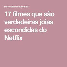 17 filmes que são verdadeiras joias escondidas do Netflix