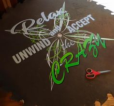 Hand painted pinstriping and lettering by Vane Pinstriping  Relax Unwind and Accept the Crazy on a vintage wood mill saw approx 4\' diameter #vanepinstriping