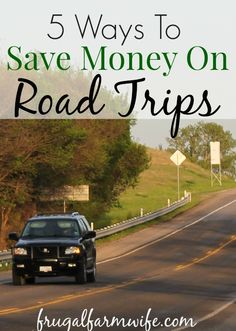 ways to save money on road trips. These tips can save you hundreds of dollars!