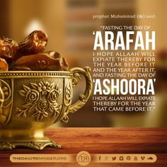 "The Prophet (ﷺ) said: ""Fasting the day of 'Arafah I hope Allaah will expiate thereby for the year before it and the year after it, and fasting the day of 'Ashoora' I hope Allaah will expiate thereby for the year that came before it."" [Narrated by Muslim, 1162]"