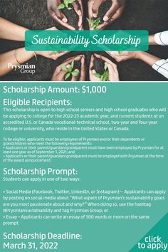 """Scholarship Prompt: Students can apply in one of two ways: → Social Media (Facebook, Twitter, LinkedIn, or Instagram) – Applicants can apply by posting on social media about """"What aspect of Prysmian's sustainability goals are you most passionate about and why?"""" When doing so, use the hashtag #PrysmianSustainability and tag Prysmian Group; or → Essay – Applicants can write an essay of 500 words or more on the same prompt."""