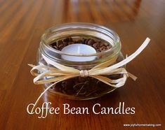 I made these years ago at the old UBC building as a VBS craft for 1-6 graders. they smell soooo good!   Joyful Homemaking: Coffee Bean Candles