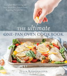 The Ultimate One-Pan Oven Cookbook: Complete Meals Using Just Your Sheet Pan, Dutch Oven, Roasting Pan and More by [Konovalova, Julia] Broccoli Pasta Bake, One Pan Meals, My Cookbook, Peanut Sauce, Roasting Pan, How To Cook Pasta, Sheet Pan, Green Beans, Yummy Food