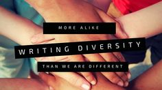 See my article on the Children's Bk Rev site--https://www.thechildrensbookreview.com/weblog/2015/09/writing-diversity-more-alike-than-we-are-different.html