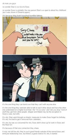 Maybe, just maybe, it all started one day in which Soos broke down thinking about his father and Stan was there to listen and understand... but that´s just an idea that came to my mind #GravityFalls #Stan #Soos
