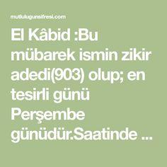 """Ya Kabid c.c """" Bu esmayı okuyanın isteği helal ise"""" Hemen oluverir"""" Math Equations, Allah"""