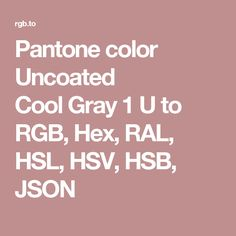 pantone color uncoated cool gray 1 u to rgb hex ral hsl