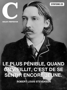 Robert Louis Stevenson Robert Louis Stevenson, Positive Mind, Positive Attitude, Nobody Sees Nobody Knows, Motivational Quotes, Funny Quotes, Inspirational Quotes, Cogito Ergo Sum, Plus Belle Citation