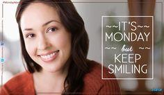 #MondayMantra : It's Monday but #KeepSmiling