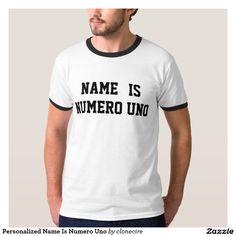 Personalized Name Is Numero Uno