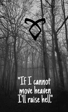 Shadowhunters Of it cannot move heaven I'll raise hell Mortal Instruments Zitate, Mortal Instruments Quotes, Shadowhunters The Mortal Instruments, Jonathan Morgenstern, Sebastian Morgenstern, Shadowhunters Frases, Mortal Instruments Wallpaper, Clary Und Jace, Clary Fray