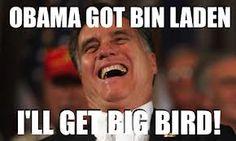 Mitt Romney - I'll Get Big Bird!