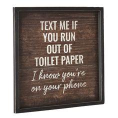 Rustic Bathroom Decor, Bathroom Wall Art, Bathroom Humor, Bathroom Signs, Farmhouse Decor, Bathroom Quotes, Bathroom Ideas, Master Bathroom, Bath Quotes