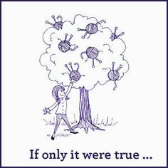 I wish had this tree for my yarn projects wouldn't that be awesome! Knitting Quotes, Knitting Humor, Crochet Humor, Loom Knitting, Hand Knitting, Funny Crochet, Knitting Ideas, Funny Cartoon Quotes, Happy Signs
