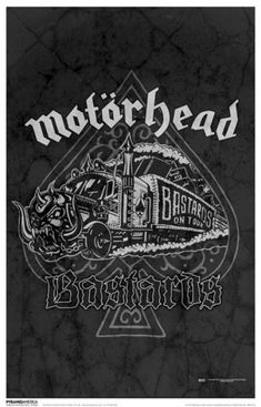 Motorhead ~ Bastards