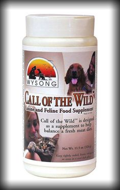 Call of the Wild Canine/Feline Supplement is designed to balance fresh meat meals. Call of the Wild™ helps achieve archetypal feeding patterns by providing organ meat, fats, connective tissue proteoglycans, minerals, vitamins, enzymes, probiotics, herbs and innumerable other micronutrients in the levels and proportions found in natural prey.