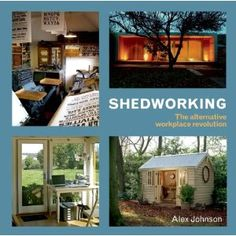 Shedworking: ABOUT