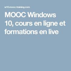 MOOC Windows 10, cours en ligne et formations en live