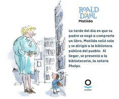 Libro: Marilda, de Roald Dahl. Ilustrado por Quentin Blake. Editorial Loqueleo. Frases De Roald Dahl, Roald Dahl Quotes, Quentin Blake, Matilda, Book Illustrations, Read More, Design Art, Editorial, Cartoons