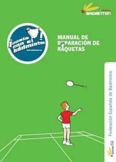 manual reparación raquetas