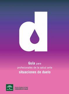 Guía para profesionales de la salud ante situaciones de duelo Puede ser descargado en la siguiente dirección: http://testamentovital.wikispaces.com/file/view/Guia_duelo_final.pdf