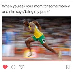 Yeah, in my case i'll already be running to get the purse before she could even finish the sentence