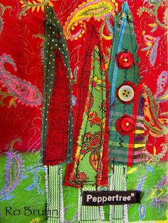 Ro Bruhn - fabric page in a journal I'm making. or a great Christmas card