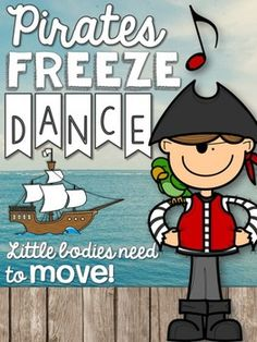 Pirate Freeze Dance: Need a fun movement activity to fill a few minutes of music or PE? Classroom teachers, are you looking for a fun brain break to get your Preschool Pirate Theme, Pirate Activities, Music Activities, Preschool Activities, Motor Activities, Teach Like A Pirate, Pirate Songs For Kids, Pirates For Kids, Pirate Kids