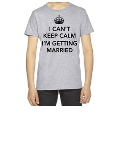 I can't keep calm I'm getting Married - Youth T-shirt