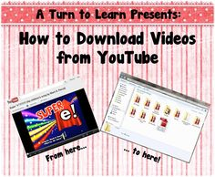 Great if your school blocks YouTube- do this at home and be reay for the next day! A Turn to Learn: How to Download Videos Off YouTube